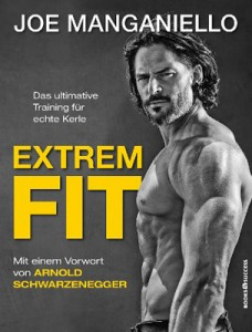 Extrem Fit - Das ultimative Training für echte Kerle